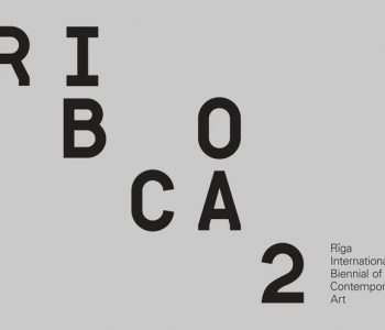 """Рижская международная биеннале современного искусства """"RIBOCA"""" обьявляет концепцию """"RIBOCA2"""""""